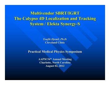 Multivendor SBRT/IGRT The Calypso 4D Localization and Tracking ...