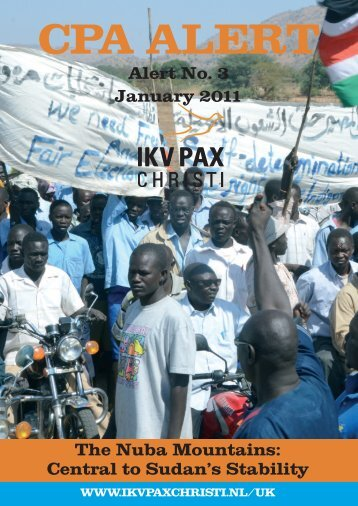 The Nuba Mountains: Central to Sudan's Stability - IKV Pax Christi