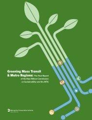 Greening Mass Transit & Metro Regions: The Final Report - MTA