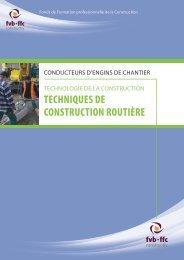 TECHNIQUES DE CONSTRUCTION ROUTIÈRE - FFC - Constructiv