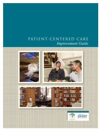 Download the Patient-Centered Care Improvement Guide - Planetree