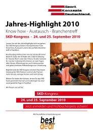 Jahres-Highlight 2010 - SKD Sport Konzepte Deutschland GmbH