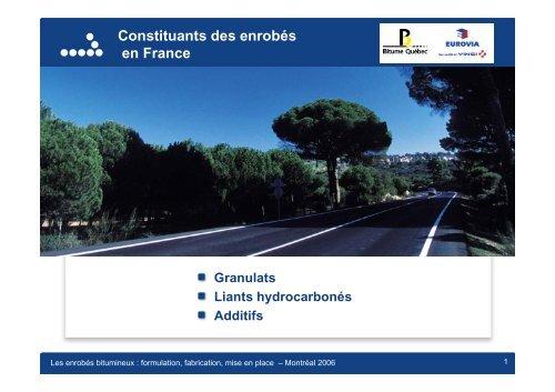 Constituants des enrobés en France