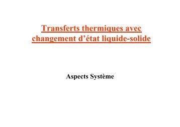 Transferts thermiques avec changement d'état liquide-solide