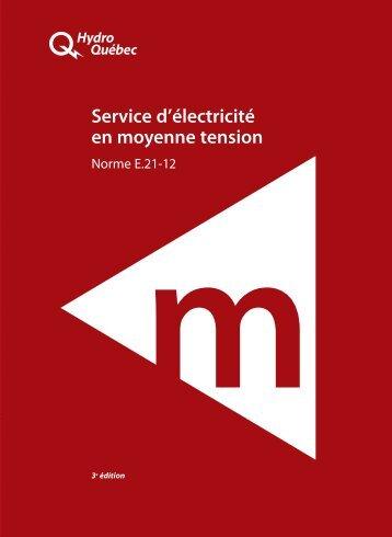 Service d'électricité en moyenne tension (PDF, 6.5 ... - Hydro-Québec