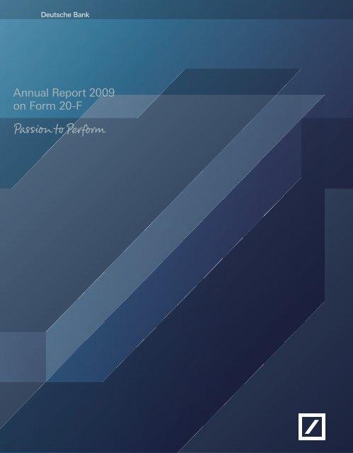Annual Report 2009 on Form 20-F (PDF) - Deutsche Bank Annual ...