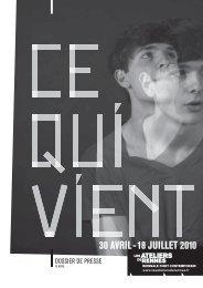 30 AVRIL - 18 JUILLET 2010 - Les Ateliers de Rennes