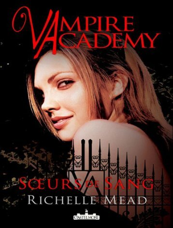 Vampire Academy 1 - Soeurs de sang