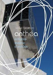 Téléchargez le dossier de presse - anthéa, Antipolis Théâtre d'Antibes