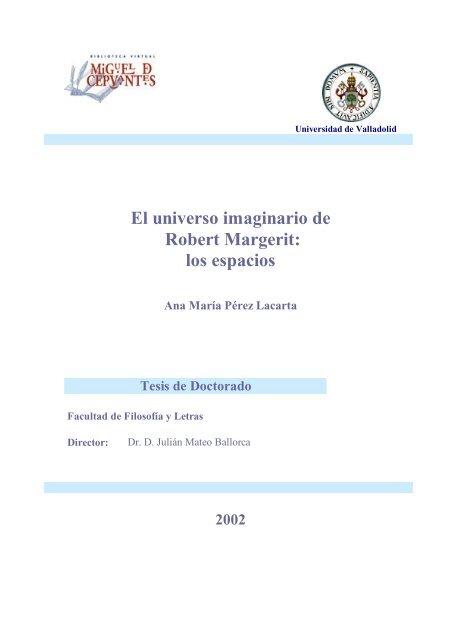 El Universo Imaginario De Robert Margerit Biblioteca