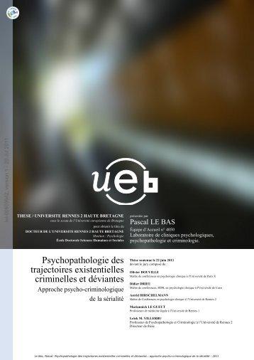 Psychopathologie des trajectoires existentielles criminelles et ...