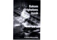 Bakom girighetens mask - Läs en bok