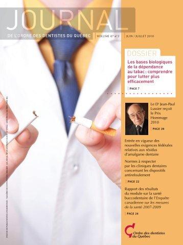 Juin / juillet 2010 - Volume 47 No 3 - Ordre des dentistes du Québec