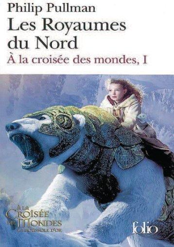 [Tome 1] Philip Pullman - À La Croisée Des Mondes - Les ...