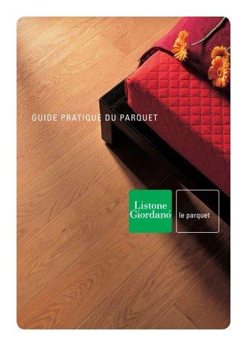 GUIDE PRATIQUE DU PARQUET - Margaritelli S.p.A.