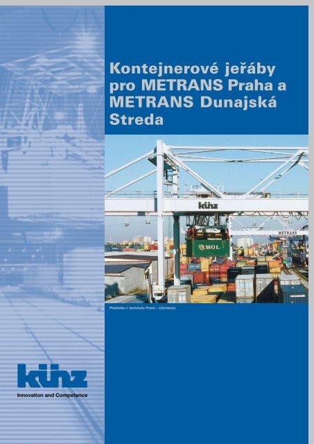Kontejnerové jeřáby pro Metrans Praha a Metrans Dunajská streda