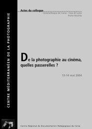 De la photographie au cinéma, quelles passerelles? - Le Centre ...