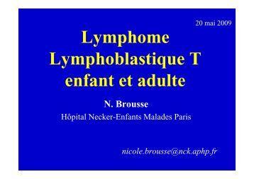 Lymphome Lymphoblastique T enfant et adulte