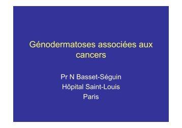 Génodermatoses associées aux cancers - Société Médicale des ...