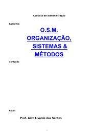 O.S.M. ORGANIZAÇÃO, SISTEMAS & MÉTODOS - Apostilas