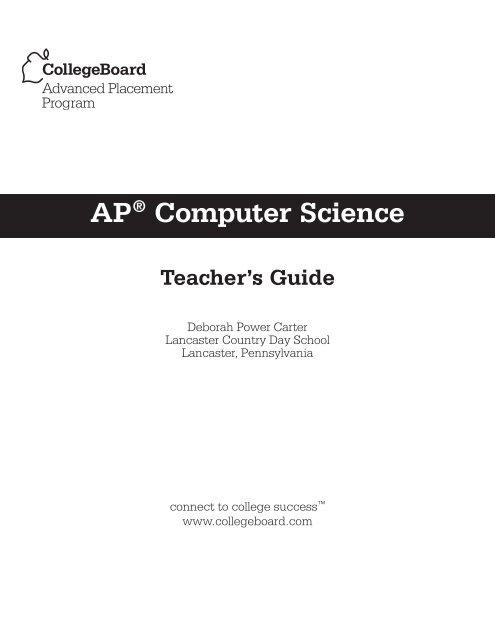 AP Computer Science Teacher's Guide - AP Central - College Board
