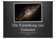 01) Simon Schneider: Entstehung von Galaxien (pdf, 26MB!)