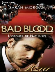 ob_ca1cde_bad-blood-1-sarah-morgan-l-orgueil-de-nathaniel.pdf
