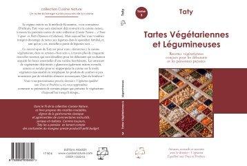 Tartes Végétariennes et Légumineuses - Cuisine-et-decouvertes.com