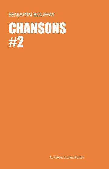 CHANSONS #2 - Recueils de poèmes - Chansons