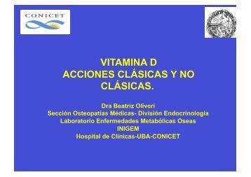 VITAMINA D ACCIONES CLÁSICAS Y NO CLÁSICAS. - IGBA