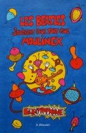 Les Beatles jouèrent plus fort que Moulinex - Le Flibustier - Free
