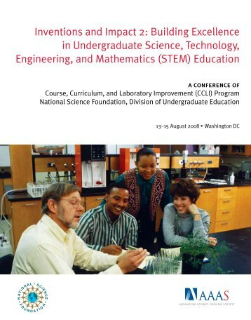 Inventions and Impact 2: Building Excellence in Undergraduate ...