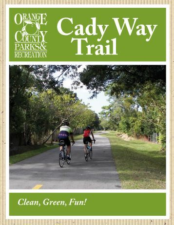 Cady Way Trail - Orange County Government