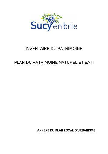L'inventaire du patrimoine naturel et bâti – plan (pdf ... - Sucy-en-Brie