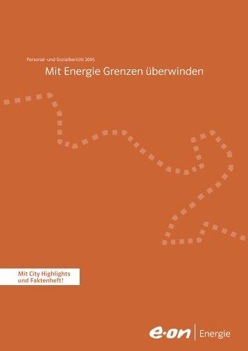 E.ON Energie AG - Personal- und Sozialbericht 2005 - Agentur für ...