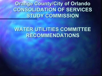 Water Utilities Committee Recommendations - Orange County ...