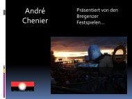 Unsere Präsentation von Andé Chénier als PDF ... - Zur Kapelle