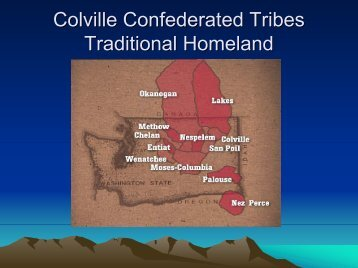 Colville Confederated Tribes Traditional Homeland - EERE