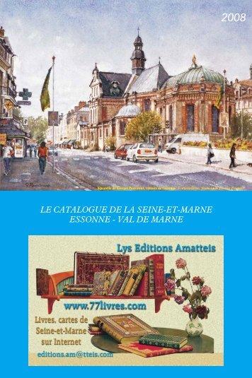 LE CATALOGUE DE LA SEINE-ET-MARNE ESSONNE - VAL DE ...