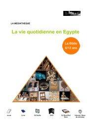 La vie quotidienne en Egypte - Musée du Louvre