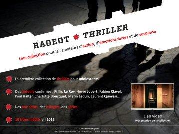 Rageot Thriller Télécharger le communiqué de presse sur la collection