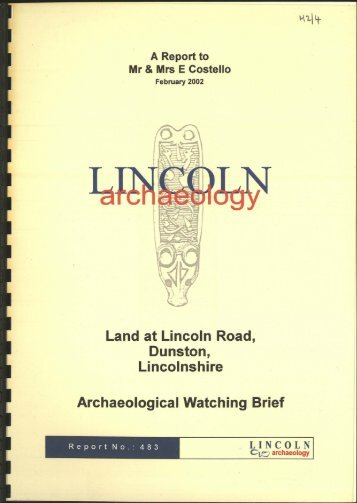 land at lincoln road, dunston, lincolnshire - Archaeology Data Service