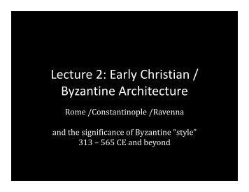 Lecture 2: Early Christian / Byzantine - School of Architecture and ...