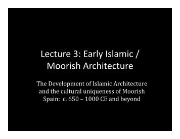 Early Islamic / Moorish - School of Architecture and Planning