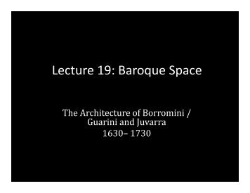 Lecture 19: Baroque Space - School of Architecture and Planning