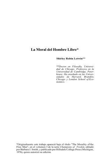 La Moral del Hombre Libre* - Centro de Estudios Públicos