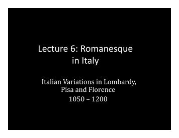 Lecture 6: Romanesque in Italy - School of Architecture and Planning