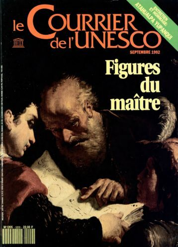Figures du maître; The UNESCO courier: a ... - unesdoc - Unesco