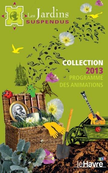 Animations aux Jardins Suspendus - Le Havre