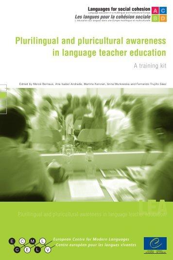 Plurilingual and pluricultural awareness in language teacher ...